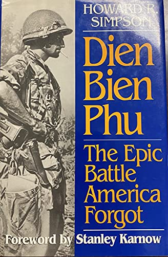 9780028810478: Dien Bien Phu: The Epic Battle America Forgot