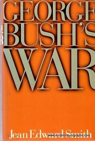 George Bush His World War II Years: Stinnett, Robert B.