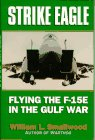 9780028810584: Strike Eagle: Flying the F-15E in the Gulf War