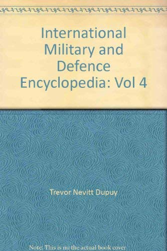 9780028810645: International Military and Defence Encyclopedia: Vol 4