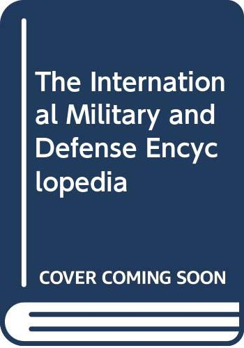 9780028810669: The International Military and Defense Encyclopedia