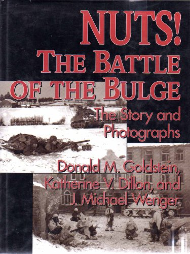 9780028810690: Nuts!: the Battle of the Bulge: The Story and Photographs