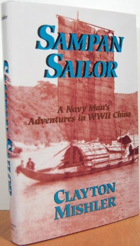 9780028810737: SAMPAN SAILOR: A Navy Man's Adventures in WWII China