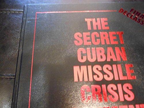 9780028810829: The Secret Cuban Missile Crisis Documents