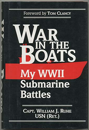 9780028810843: War in the Boats: My World War II Submarine Battles