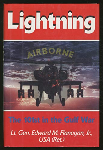 Lightning: The 101st in the Gulf War: Flanagan, E. M.;Flanagan,