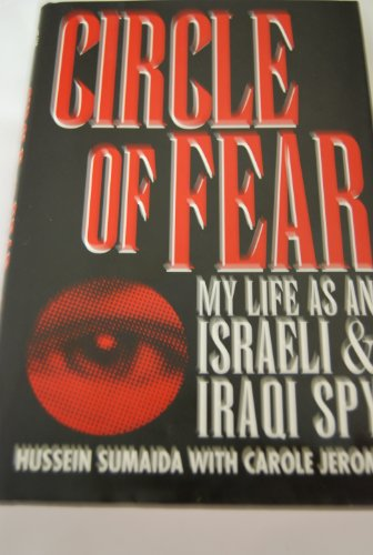 9780028810997: Circle of Fear: My Life as an Israeli and Iraqi Spy