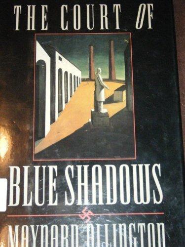 9780028811048: The Court of Blue Shadows: A Novel