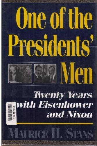 9780028811055: One of the Presidents' Men: Twenty Years With Eisenhower and Nixon