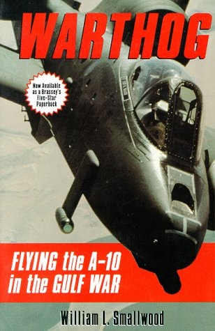 9780028811239: Warthog: Flying the A-10 in the Gulf War