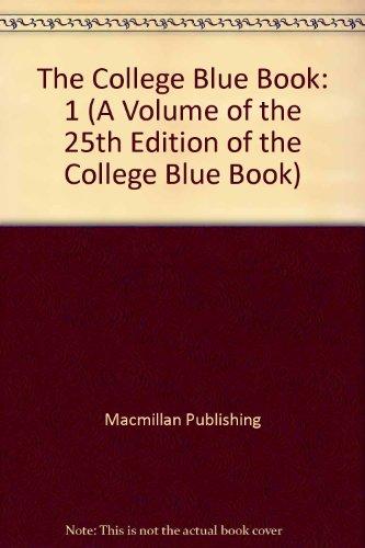 9780028950266: The College Blue Book: Narrative Descriptions (A Volume of the 25th Edition of the College Blue Book)