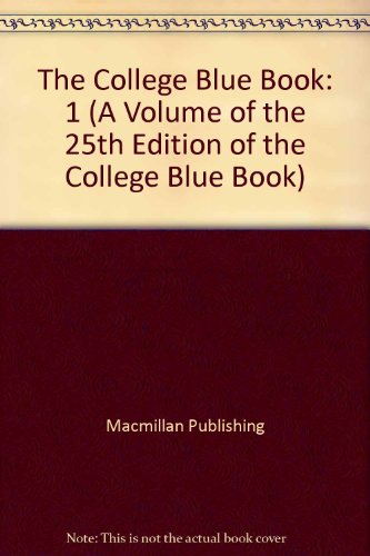 9780028950266: The College Blue Book: Narrative Descriptions (A Volume of the 25th Edition of the College Blue Book)