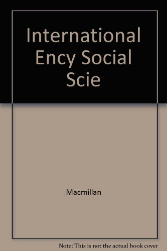 9780028957302: International Encyclopedia of Social Sciences, Vols. 5 and 6
