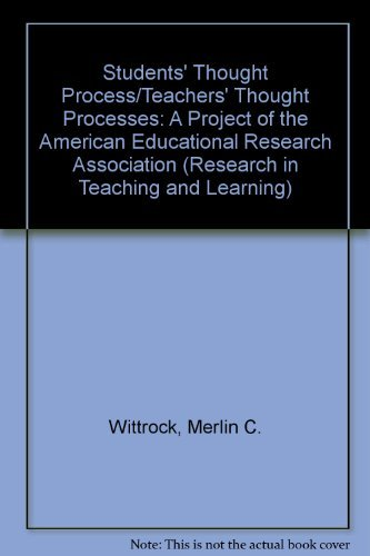 9780028970080: Students' Thought Process/Teachers' Thought Processes: A Project of the American Educational Research Association (Research in Teaching and Learning)