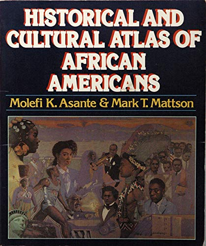 9780028970219: Historical and Cultural Atlas of African Americans