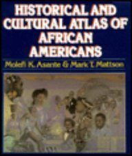 9780028970295: The Historical and Cultural Atlas of African Americans