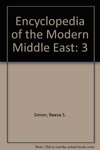 9780028970639: Encyclopedia of the Modern Middle East, Vol. 3
