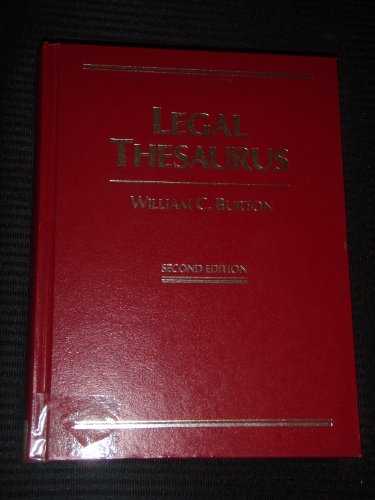 Legal Thesaurus (0028970772) by William C. Burton