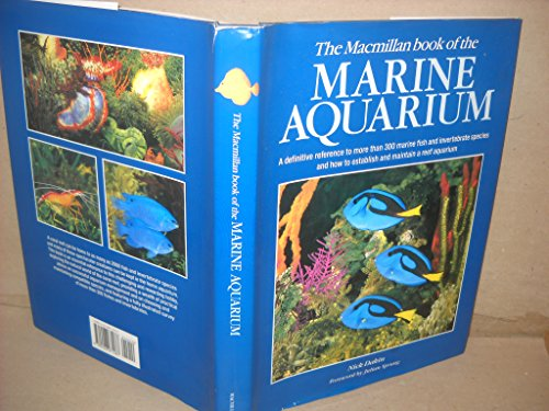 9780028971087: Macmillan Book of the Marine Aquarium