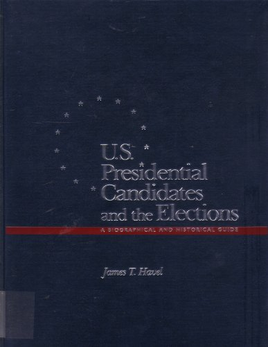 9780028971346: U.S. Presidential Elections and the Candidates: A Biographical and Historical Guide