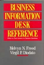 9780028971414: Business Information Desk Reference: Where to Find Answers to Business Questions