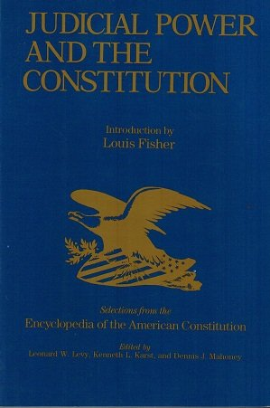 9780028971483: Judicial Power and the Constitution: Selections from the Encyclopedia of the American Constitution