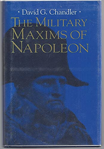 9780028971711: The Military Maxims of Napoleon