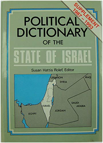 9780028971933: Political Dictionary of the State of Israel: Supplement 1987-1993 (From Page 348)