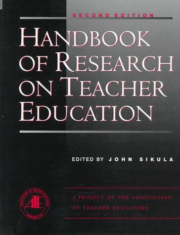 9780028971940: Handbook of Research on Teacher Education