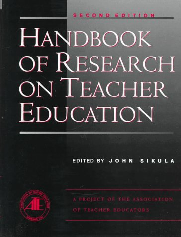 9780028971940: Handbook of Research on Teacher Education