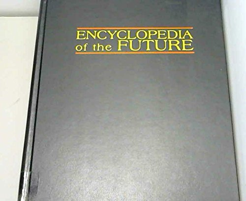 9780028972060: Encyclopedia of the Future: 001