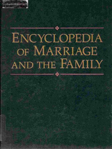 9780028972350: Encyclopedia of Marriage and the Family