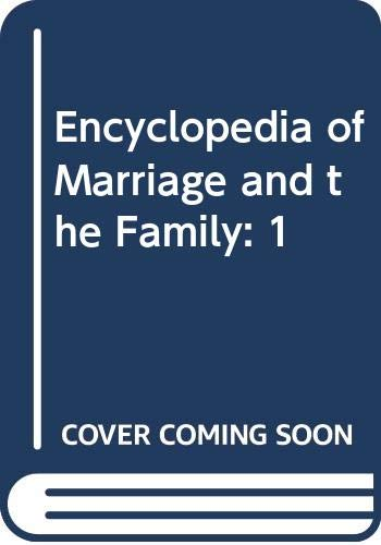 9780028972367: Encyclopedia of Marriage and the Family: 1