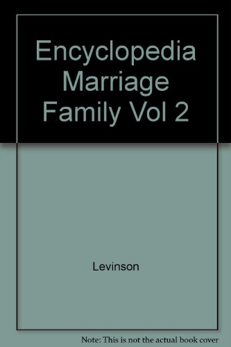 9780028972374: Encyclopedia of Marriage and the Family