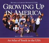 9780028972626: Growing Up in America: An Atlas of Kids in the USA