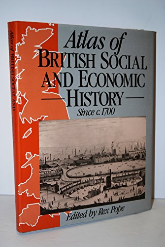 9780028973418: Atlas of British Social and Economic History Since C. 1700