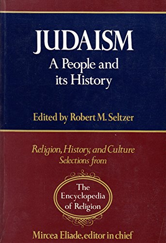 9780028973746: Judaism: a People and Its History: A People, Its History (Religion, history & culture: selections from the Encyclopedia of Religion)