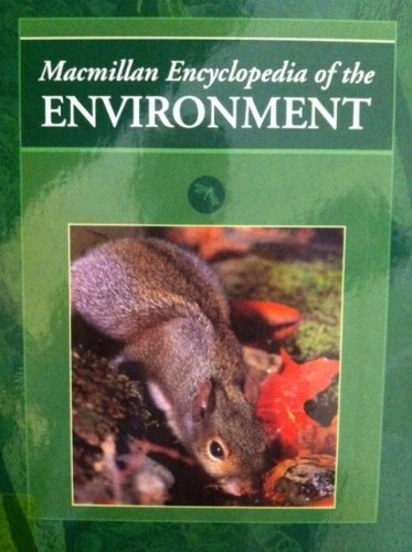 9780028973838: Macmillan Encyclopedia of the Environment: 002