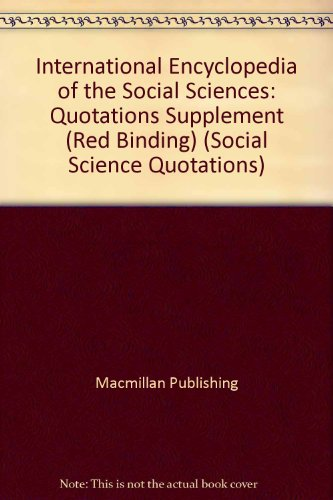 9780028973951: International Encyclopedia of the Social Sciences: Quotations Supplement (Red Binding) (Social Science Quotations)