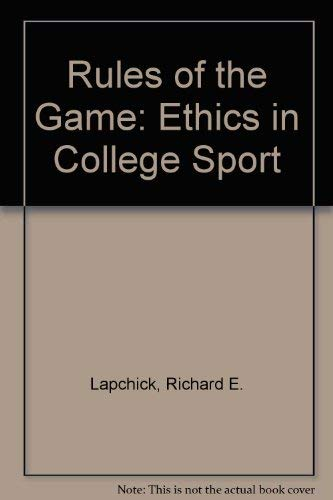 9780028974019: Rules of the Game: Ethics in College Sport