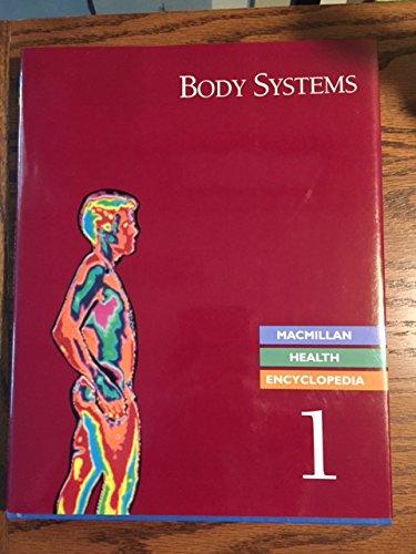 9780028974316: MacMillan Encyclopedia of Health: Body Systems