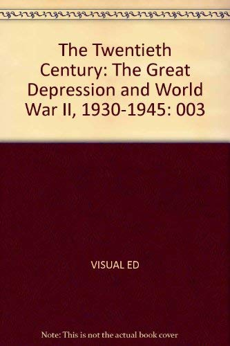 9780028974460: The Twentieth Century: The Great Depression and World War Ii, 1930-1945