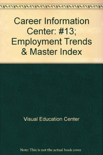 9780028974866: Career Information Center: #13; Employment Trends & Master Index