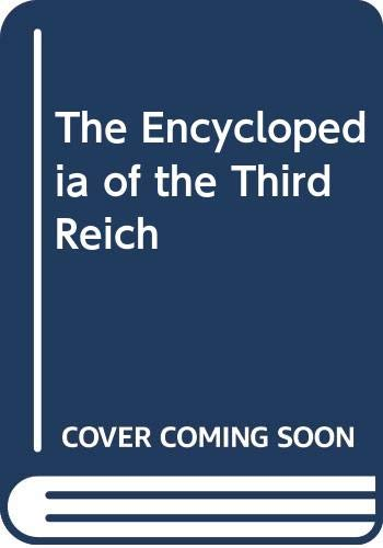 9780028975016: The Encyclopedia of the Third Reich: Vols 1-2