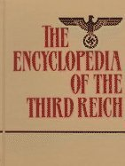 9780028975023: The Encyclopedia of the Third Reich: Vols 1-2