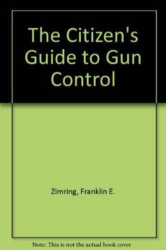 9780028975054: The Citizen's Guide to Gun Control
