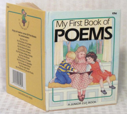 9780028981031: My First Book of Poems [A Junior Elf Book]