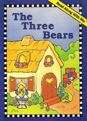 9780028981291: The three bears (A Read along with me book)