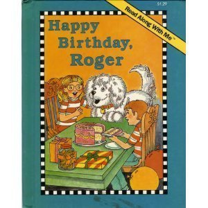9780028981352: Happy Birthday, Roger (Read Along With Me Book)
