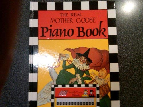 The Real Mother Goose Piano Book: Wright, Blanche Fisher